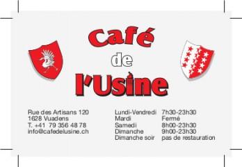 Café de l'Usine, recto, Vuadens / FR